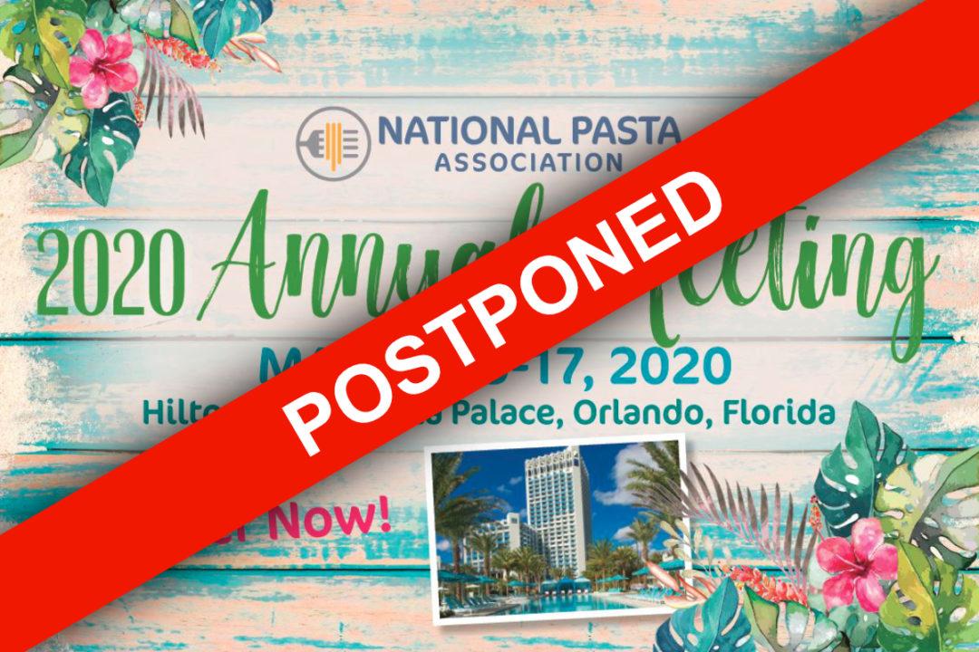 National Pasta Association meeting postponed