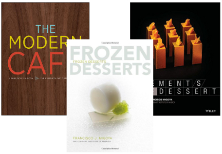 "Francisco Migoya books: ""Frozen Desserts,"" ""The Modern Café"" and the ""Elements of Dessert"""